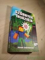 Mark Cheverton: Szörnyek inváziója / Egy nem hivatalos Minecraft-kaland
