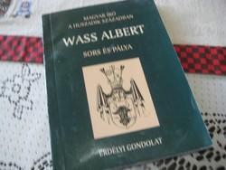 Wass Albert :  Sors és pálya   :  Erdélyi fordulat   2005