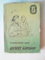 Murányi-Kovács Endre:Gilbert kapítány