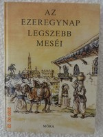 Az ezeregynap legszebb meséi - perzsa mesegyűjtemény Barczánfalvi Ferenc rajzaival (1985)