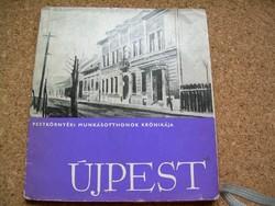 Újpest Pest környéki munkásotthonok krónikája