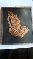Gyönyörű imádkozó kéz rézből falapon. Kép eladó!