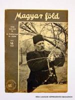 1943 május 13  /  Magyar föld  /  SZÜLETÉSNAPRA! RÉGI, EREDETI ÚJSÁG. Szs.:  11682