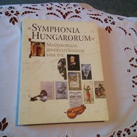 Symphonia Hungarorum Magyarország Zenekultúrájának ezer éve