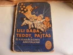 Altay Margit - Lili baba, Teddy, Pajtás és a karácsonyi angyalkák mesekönyv 1930-as évek