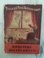 Szentpéteri Ágnes - Korszerű receptkönyv - Magyar nők könyvtára 1942