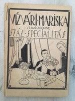 Vízvári Mariska szakácskönyve - Száz specialitás - szakácskönyv