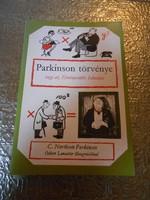 C. Northcote Parkinson: Parkinson törvénye vagy az Érvényesülés Iskolája