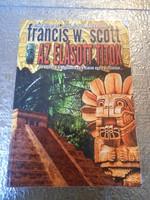 Francis W. Scott: Az elásott titok