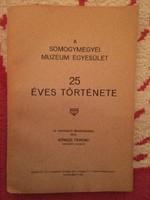 1935! RITKASÁG!!! Gönczi Ferenc: Somogyi Múzeum Egyesület 25 éve!!!