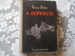 Ternai  Z.   : A gépkocsi  1958 .     30 oldal  színes melléklettel