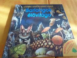 PILLANTÁS A TERMÉSZETRE  CSORBA GÁBOR - VERES LÁSZLÓ  Barlangok  élővilága  Ismeretterjesztő sorozat