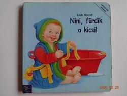 Linda Worrall: Nini, fürdik a kicsi! - kemény lapos babakönyv (2001)