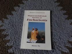 Megszentelődésünk az Eucharisztia