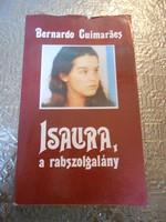 Bernardo Guimaraes: Isaura, a rabszolgalány