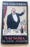 Vacsora és egyéb jelenetek 1917 Molnár Ferenc