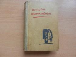Harsányi Zsolt: Whisky szódával (1942) I. kötet 1000 Ft