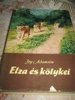 Joy Adamson . híres regénye  : ELZA és KÖLYKEI   1966