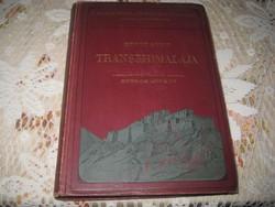 Hedin Sven  Transzhimalájaa ,kalandok  Tibetben  1910  Magyar Földrajzi Társaság  Könyvtára
