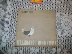 Schmidt Egon: Madarakról - mindenkinek - 1973