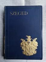 Szeged - Magyar Városok Monográfiája