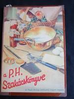 A PESTI HÍRLAP SZAKÁCSKÖNYVE + 1001 JÓTANÁCS 1933 EGYBE KÖTVE SZAKÁCSKÖNYV SOK KÉP GASZTRONÓMIA