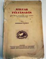 Domokos László : Magyar feltámadás - A revíziós gondolat útja 1930