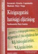 Szerk.: Patyi András: Közigazgatási hatósági eljárásjog 2200
