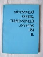 Dr. Molnár Jenő: Növényvédő szerek, termésnövelő anyagok 1994. II. kötet