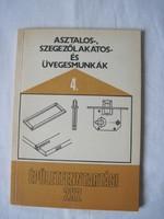 Fábián Ottó : Asztalos - szegezőlakatos - és üvegesmunkák