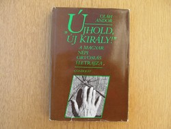 """""""Újhold, új király!"""" - A magyar népi orvoslás életrajza - Oláh Andor 1986"""