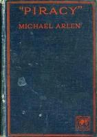 Antik könyv_Michael Arlen: Piracy_ritkaság!!