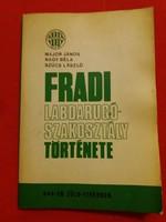 A FRADI labdarúgó szakosztály története szép állapotban
