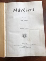 Lyka Károly: Művészet VIII. Évfolyam teljes, 1909