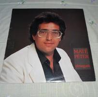Máté Péter: Elmegyek - könnyűzenei hanglemez, retro lemez (1984)