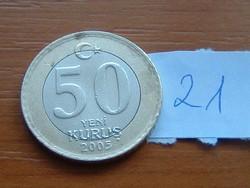 TÖRÖK 50 KURUS 2005 BÍMETÁL  21.