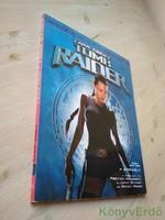 Alan Jones: A sírrabló / Lara Croft-Tom Raider: A film hivatalos kézikönyve
