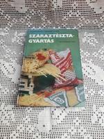 Kálmán Ferenc Száraztésztagyártás, szakácskönyv, könyv, retro, nosztalgia darab
