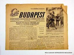 1953 július 13  /  Esti Budapest  /  SZÜLETÉSNAPRA! RÉGI, EREDETI ÚJSÁG. Szs.:  11816