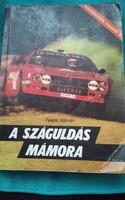 Fekete Kálmán:A száguldás mámora (1987)