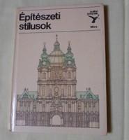 Kelényi György - Kiss István: Építészeti stílusok (Kolibri könyvek, 1978)