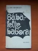 Luby Margit Bábalelte babona