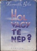 Horváth Béla: Hol vagy te nép? (Sinkó Ferenc Ex Libris-el) 1500 Ft