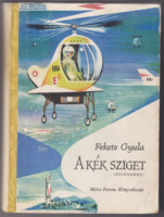 A Kék Sziget (Szimmaren), Fekete Gyula regénye. Dedikált