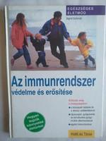 Az immunrendszer védelme és erősítése, ajánljon!