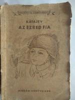 Katajev: az ezred fia, ajánljon!