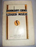 Papp Viktor: Dohnányi Ernő és szegedi miséje, 1930