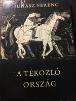 Juhásź Ferenc / Kondor Béla:  A tékozló ország
