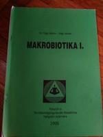 Makrobiotika I. dr Sági Mária Sági István