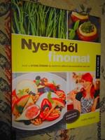 ---Judita Wignall: Nyersből finomat  -szakácskönyv
